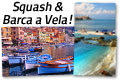 Weekend di Squash e Barca a Vela in Costa Azzurra!