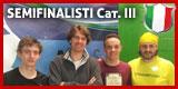 I 4 semifinalisti dei Nazionali Individuali CSAIn A.S.S.I. di III Categoria