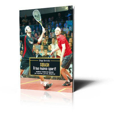 Immagine Manuale Tecnico - Squash: il tuo nuovo sport!