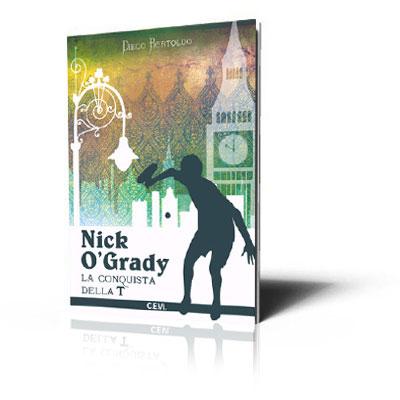 Racconto - Nick O Grady: La conquista della T
